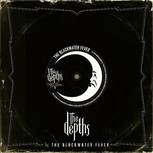 The Depths by The Blackwater Fever