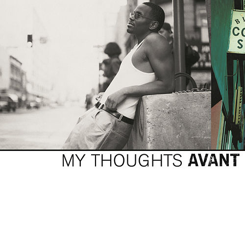 My Thoughts by Avant