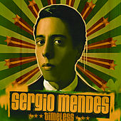 Timeless by Sergio Mendes
