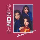 Locas Por La Música by Pandora