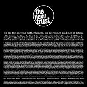 We Are Fast Moving Motherfuckers. We Are Women And Men Of Action. by The New Trust