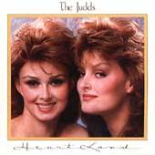 Heart Land by The Judds