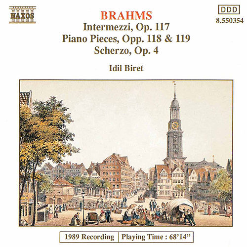 Piano Pieces Opp.117, 118 and 119 by Johannes Brahms