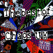 The Best of Chaos UK by Chaos UK