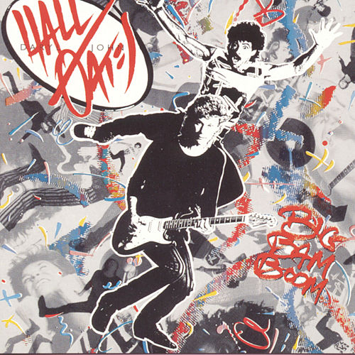 Big Bam Boom by Hall & Oates