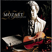 Mozart 250 - A Celebration of the Genius of Mozart by Various Artists
