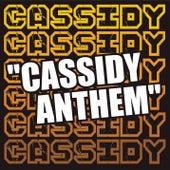 Cassidy (anthem) by Cassidy