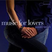 Music For Lovers by Jimmy Smith