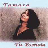 Tu Esencia by Tamara