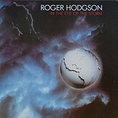 In The Eye Of The Storm by Roger Hodgson