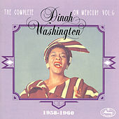 Complete On Mercury Vol. 6 (1958-1960) by Dinah Washington