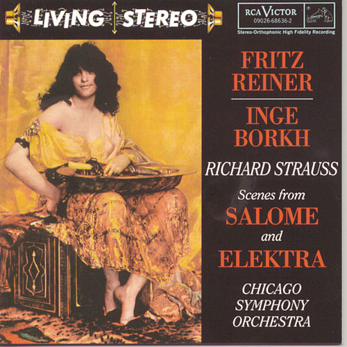 Richard Strauss: Scenes From Salome And Elektra by Fritz Reiner