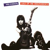 Last Of The Independents von Pretenders