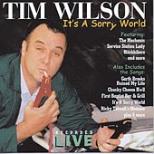It's A Sorry World by Tim Wilson