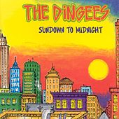 Sundown to Midnight by The Dingees