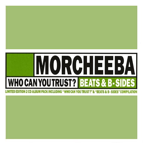 Who Can You Trust? by Morcheeba