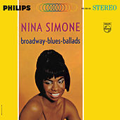 Broadway - Blues - Ballads by Nina Simone