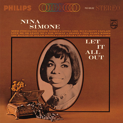 Let It All Out by Nina Simone