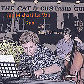 The Michael Le Van Duo with Jotty Johnson by Michael Le Van