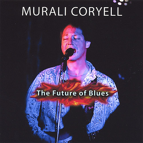 The Future Of Blues by Murali Coryell