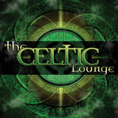 The Celtic Lounge by Various Artists