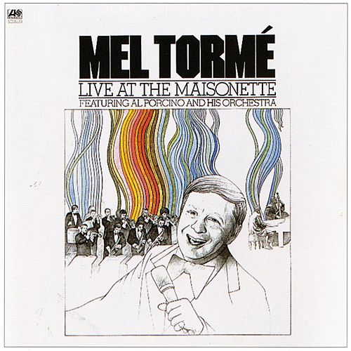 Live At The Maisonette by Mel Tormè