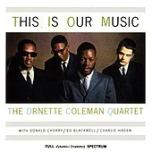 This Is Our Music by Ornette Coleman