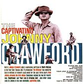 The Captivating Johnny Crawford by Johnny Crawford