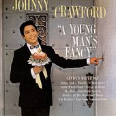 A Young Man's Fancy by Johnny Crawford