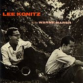 Lee Konitz with Warne Marsh by Lee Konitz