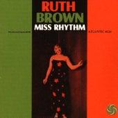 Miss Rhythm by Ruth Brown