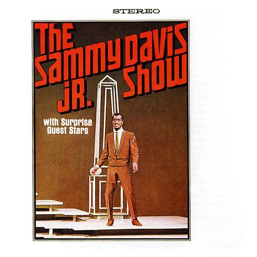 The Sammy Davis Jr. Show with Special Guests Stars Frank Sinatra and Dean Martin by Sammy Davis, Jr.