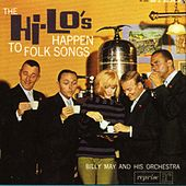 The Hi-Lo's Happen To Folk Songs by The Hi-Lo's