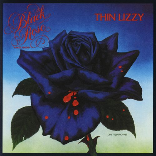 Black Rose: A Rock Legend by Thin Lizzy