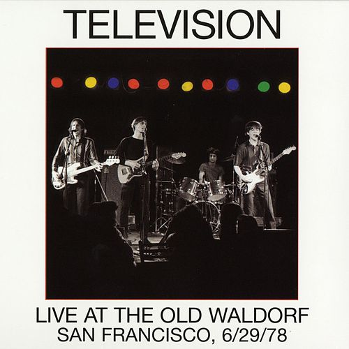 Live At The Old Waldorf by Television