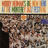 Big New Herd At The Monterey Jazz Festival [Live] by Various Artists