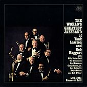 Live At The Roosevelt Grill by The World's Greatest Jazz Band of Yank Lawson & Bob Haggart