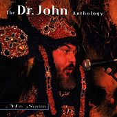 Mos' Scocious: The Dr. John  Anthology by Dr. John
