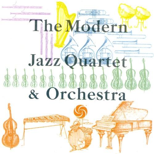 The Modern Jazz Quartet & Orchestra by Modern Jazz Quartet