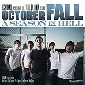 A Season In Hell by October Fall