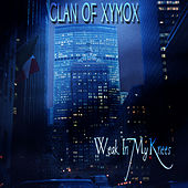 Weak In My Knees by Clan of Xymox