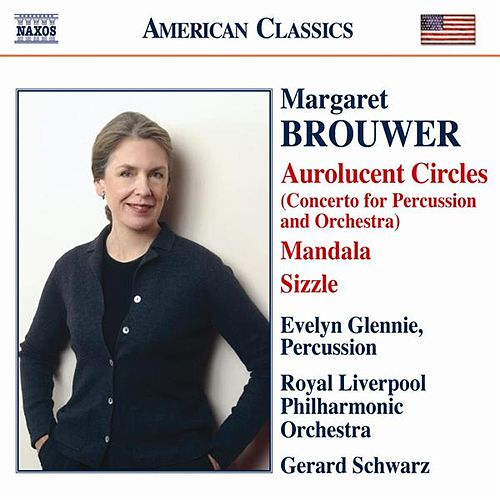 Brouwer, M: Aurolucent Circles / Mandala / Remembrances by Various Artists