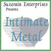 Intimate Metal by Milton Kerr