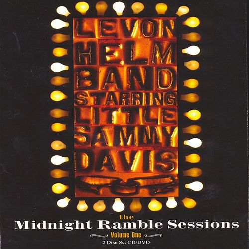The Midnight Ramble Sessions Volume 1 by Levon Helm