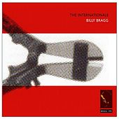 The Internationale / Live & Dubious (remastered) Bonus Tracks by Billy Bragg