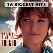 16 Biggest Hits by Tanya Tucker