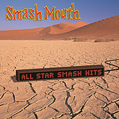 All Star Smash Hits by Smash Mouth