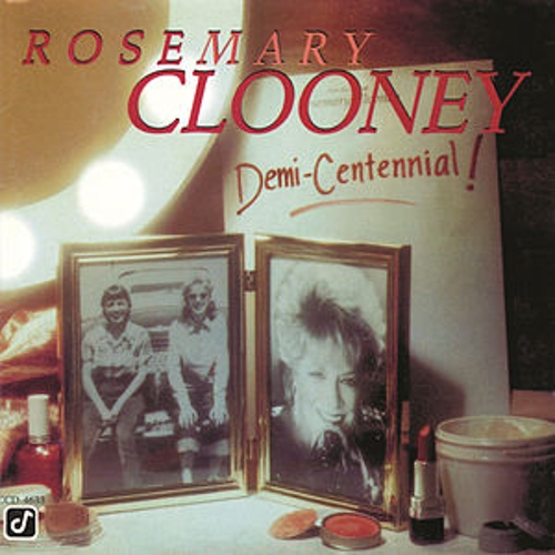 Demi-centennial by Rosemary Clooney