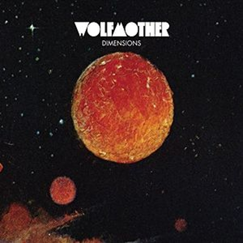 Dimensions by Wolfmother