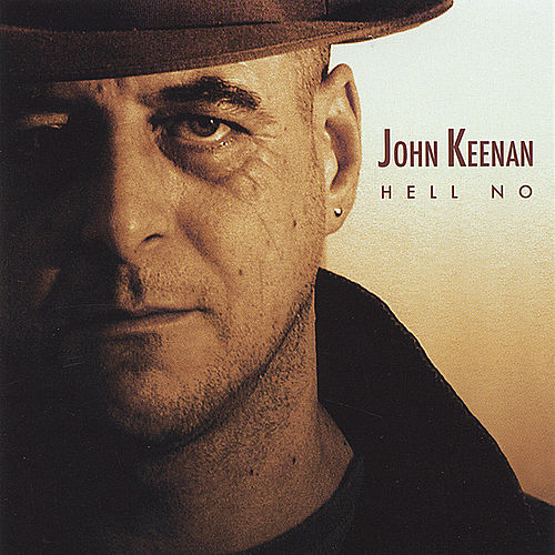 Hell No by John Keenan